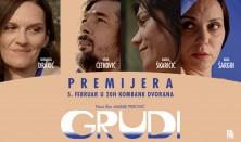 """Premijera filma """"GRUDI"""""""